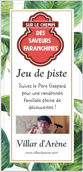 Flyer - Sur le chemin des saveurs Faranchines - � Les Enseignes de Villar d'Arène