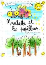 Mouchette & les Papillons