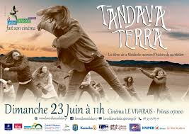Events…Put it in your diary : Projection TANDAVA TERRA par La RésidanSe du Lac
