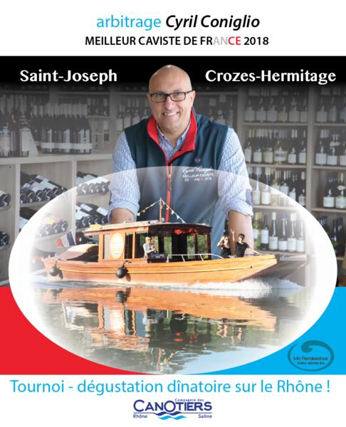 Tournoi Saint Joseph & Crozes Hermitage en navigation sur le Rhône, arbitré par le meilleur caviste de France 2018 - Tournon-sur-Rhône