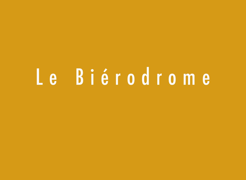 Le Bierodrome