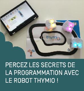 Rendez-vous futés ! : Percez les secrets de la programmation avec le robot Thymio