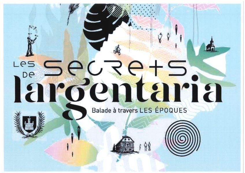Les secrets de L'Argentaria : balade à travers les époques - Largentière