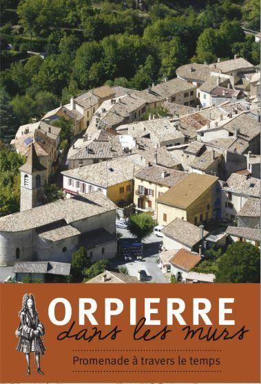 Visite guidée du village médiéval - © Les Amis d'Orpierre