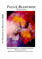 Exposition de peintures de Patrick Blanchon - Beauchastel