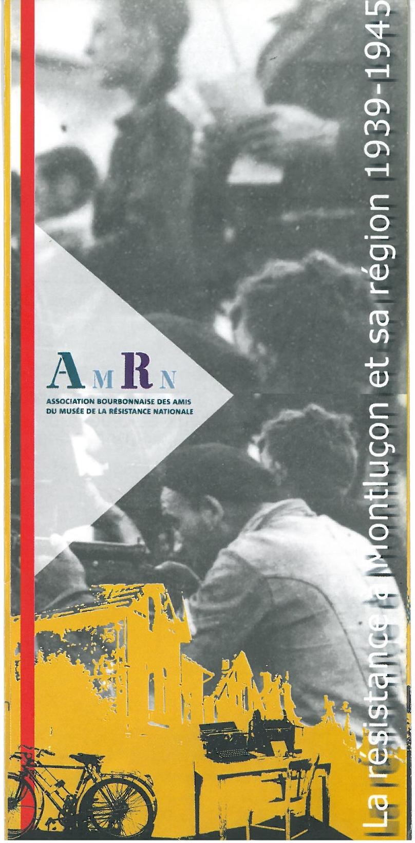 Musée de la Résistance - Montluçon Flyer Ⓒ Musée de la Résistance