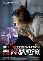 De l'expérimentation des expériences expérimentales - La Voulte-sur-Rhône