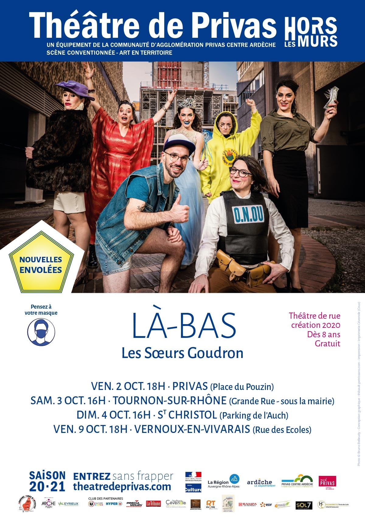 En Ardèche Buissonnière : que faire à Privas ? : Spectacle Là bas - Les Sœurs Goudron (théâtre de rue)