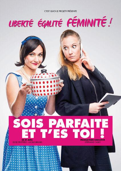 Soirée Humour – « Sois parfaite et t'es toi »