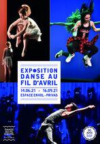 Exposition « Danse au fil d'Avril : 30 ans d'éclats ! » - Privas
