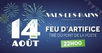 Feux d'artifice 14 Août - Vals-les-Bains - Vals-les-Bains