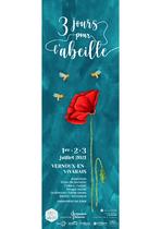 Festival 3 jours pour l'abeille (1ère édition) - Vernoux-en-Vivarais