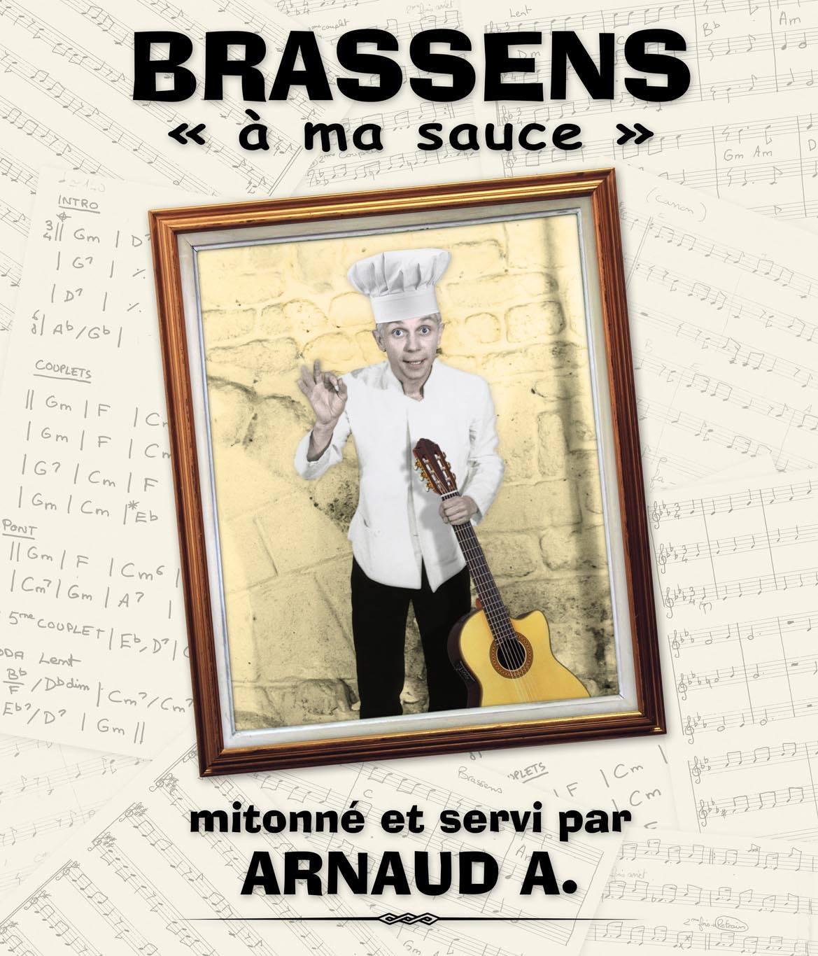 Concert Arnaud A. - Brassens à ma sauce (chanson française)